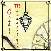 Das Orakel das Manuskript